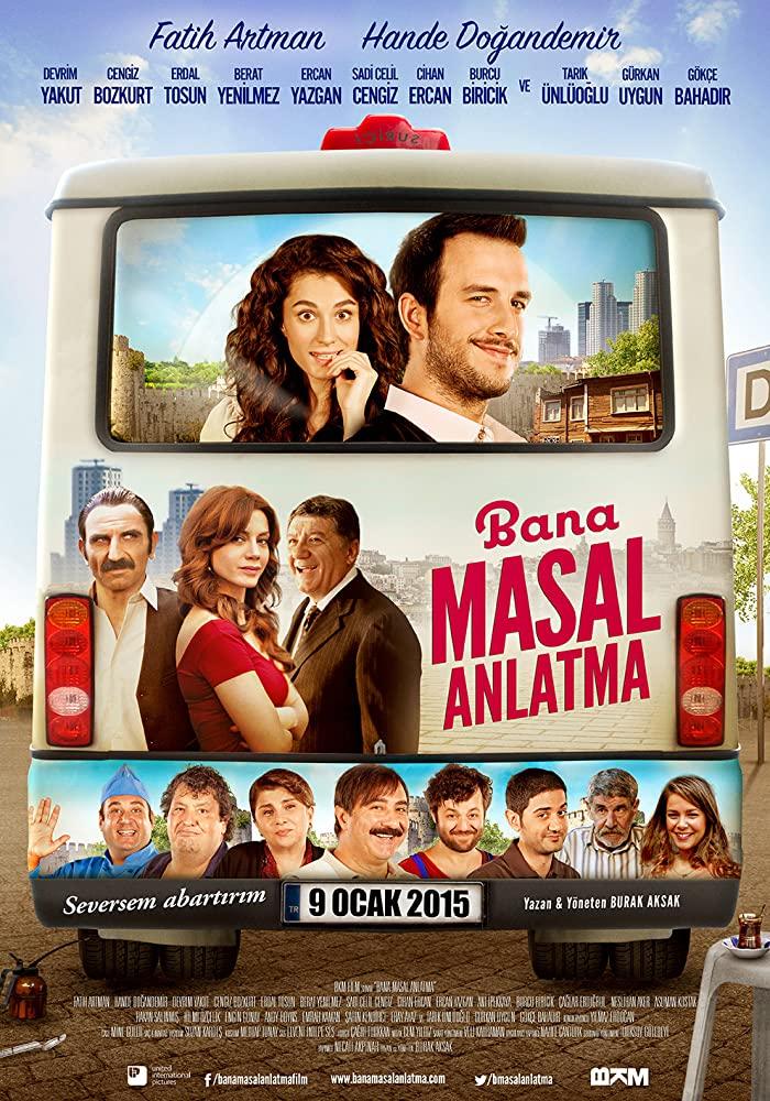 """2015 الفيلم التركي """"لا تروي لي قصة"""". تقرير عن الفيلم + صور للأبطال + مترجم أونلاين . لا تروي لي قصة مترجم."""