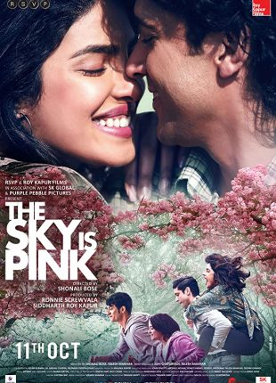 فيلم The Sky Is Pink