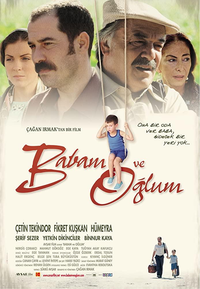 """2005 الفيلم التركي """"أبي وابني"""". تقرير عن الفيلم + صور للأبطال + مترجم أونلاين . أبي وابني مترجم."""