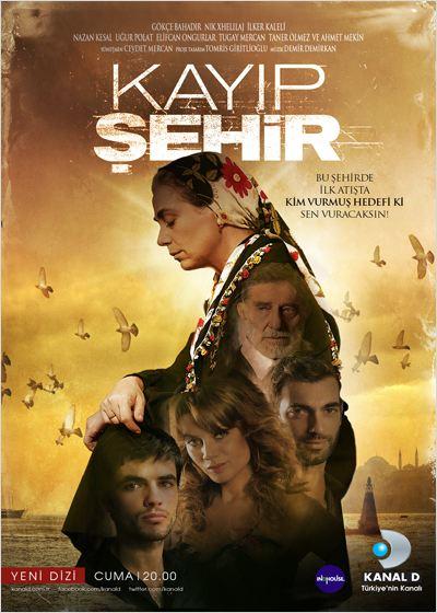 2013 مسلسل المدينة المفقودة الجزء الأول التركي صور الأبطال + تقرير مسلسل المدينة المفقودة الموسم الأول والثاني مترجم . قصة المدينة المفقودة