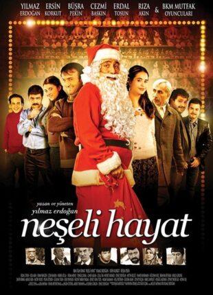 فيلم الحياة الأصلية Neseli Hayat