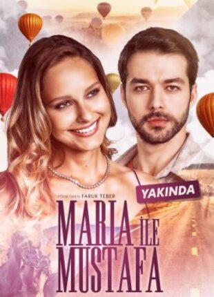 مريا و مصطفى Maria ile Mustafa